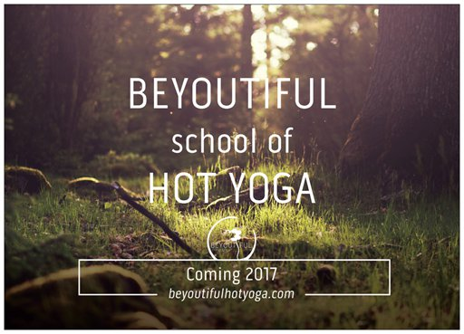 BEYOUTIFUL School of HOT YOGA - Teacher Training